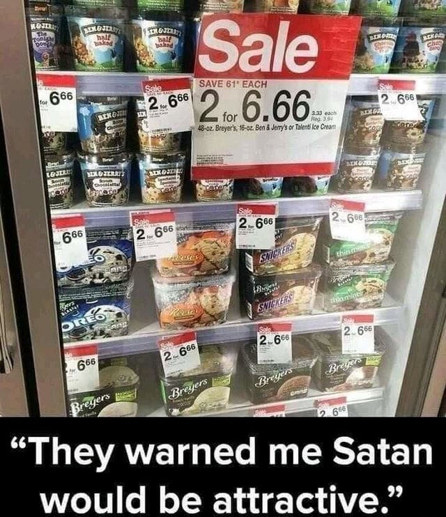 They warned me Satan would be attractive. meme