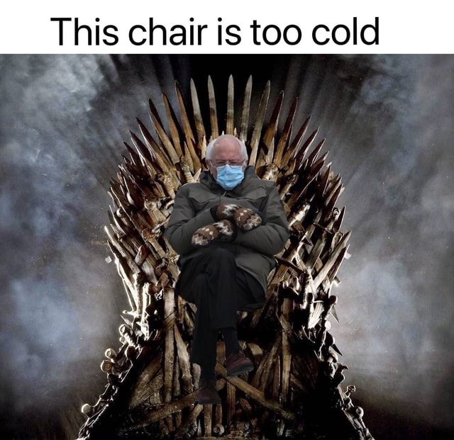 This chair is too cold memes