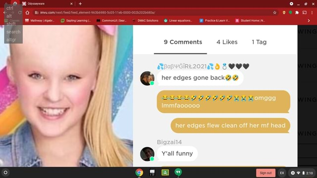 Owysseyware alt shift search altar Matnway Aiger Sapling Leaming CommonitI ear DMAC Solutions Unear equations. PractceaLeamV Student HomeI. 9 Comments 4 Likes Tag BOO her edges gone back her edge erm he Bigzaila Y'all funny meme