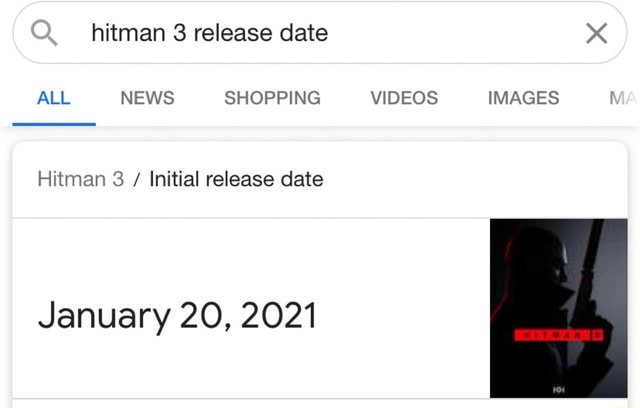 Hitman release date ALL NEWS SHOPPING IMAGES Hitman Initial release date January 20, 2021 memes
