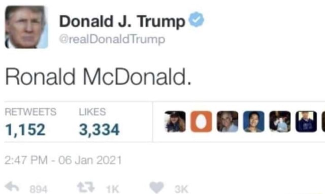 Donald J. Trump realDonaldTrums Ronald McDonald. 3,334 PM 08 Jan 2021 aK meme