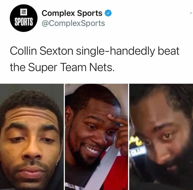 SPORTS Complex Sports Collin Sexton single handedly beat the Super Team Nets memes