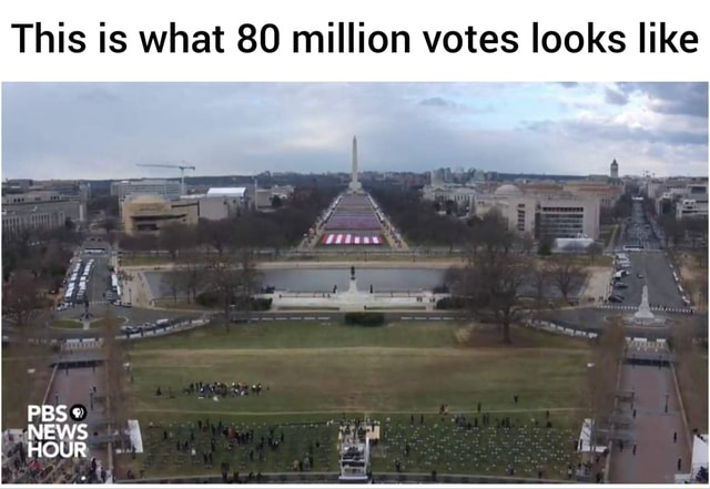 This is what 80 million votes looks like PBS OUR meme