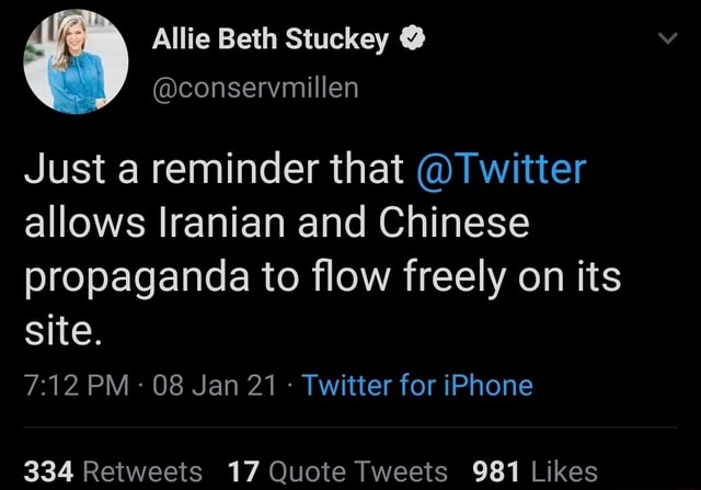 Just a reminder that Twitter allows Iranian and Chinese propaganda to flow freely on its site. PM 08 Jan 21 Twitter for iPhone memes
