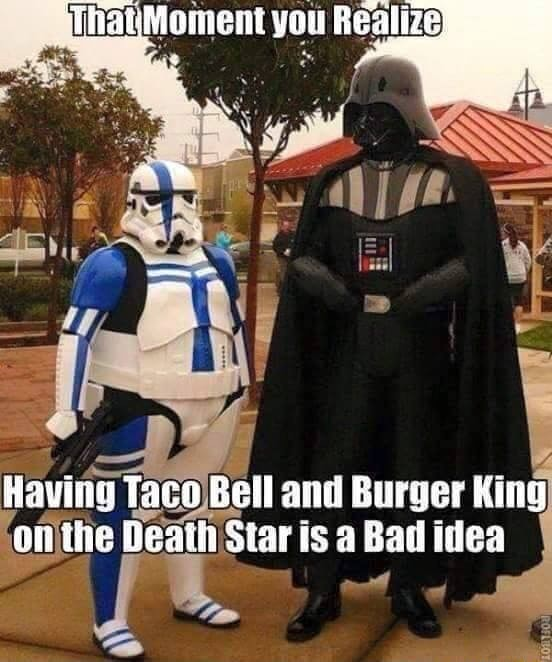'Tha Tace Bell and King on Death Star is a Bad idea memes