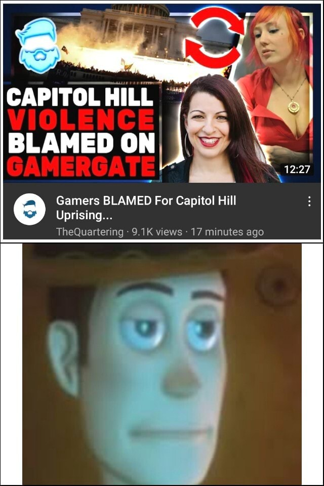 BLAMED ON Gamers BLAMED For Capitol Hill Uprising TheQuartering 9.1K views 17 minutes ago meme