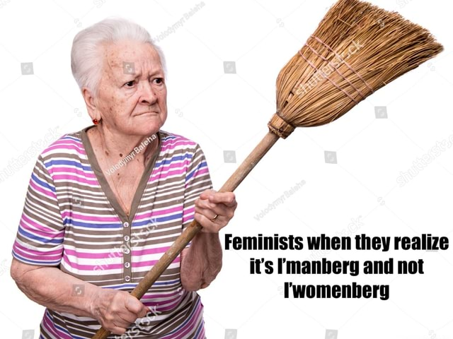 Feminists when they realize it's manberg and not rwomenberg meme