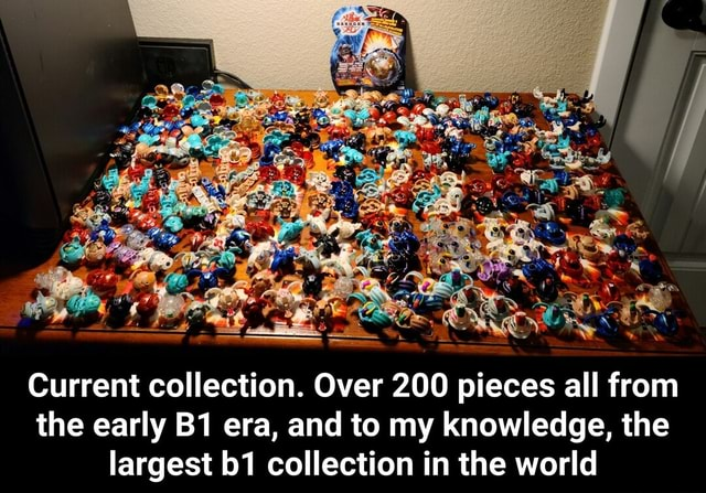 Current collection. Over 200 pieces all from the early era, and to my knowledge, the largest collection in the world Current collection. Over 200 pieces all from the early B1 era, and to my knowledge, the largest b1 collection in the world memes
