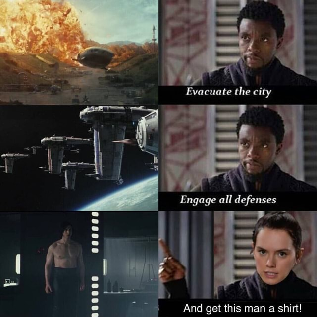 If Evacuate the city Engage all defenses 4 And oet thie man shirt memes