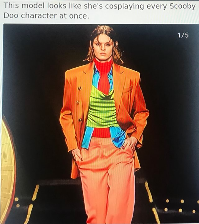 This model looks like she's cosplaying every Scooby Doo character at once memes