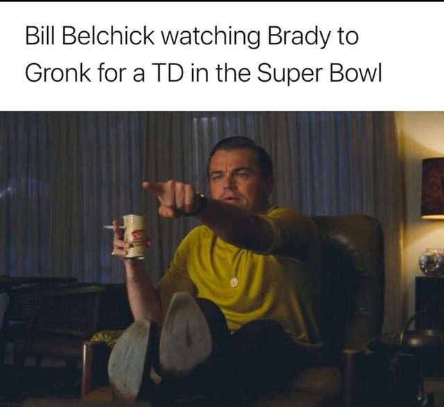 Bill Belchick watching Brady to Gronk for a TD in the Super Bowl memes