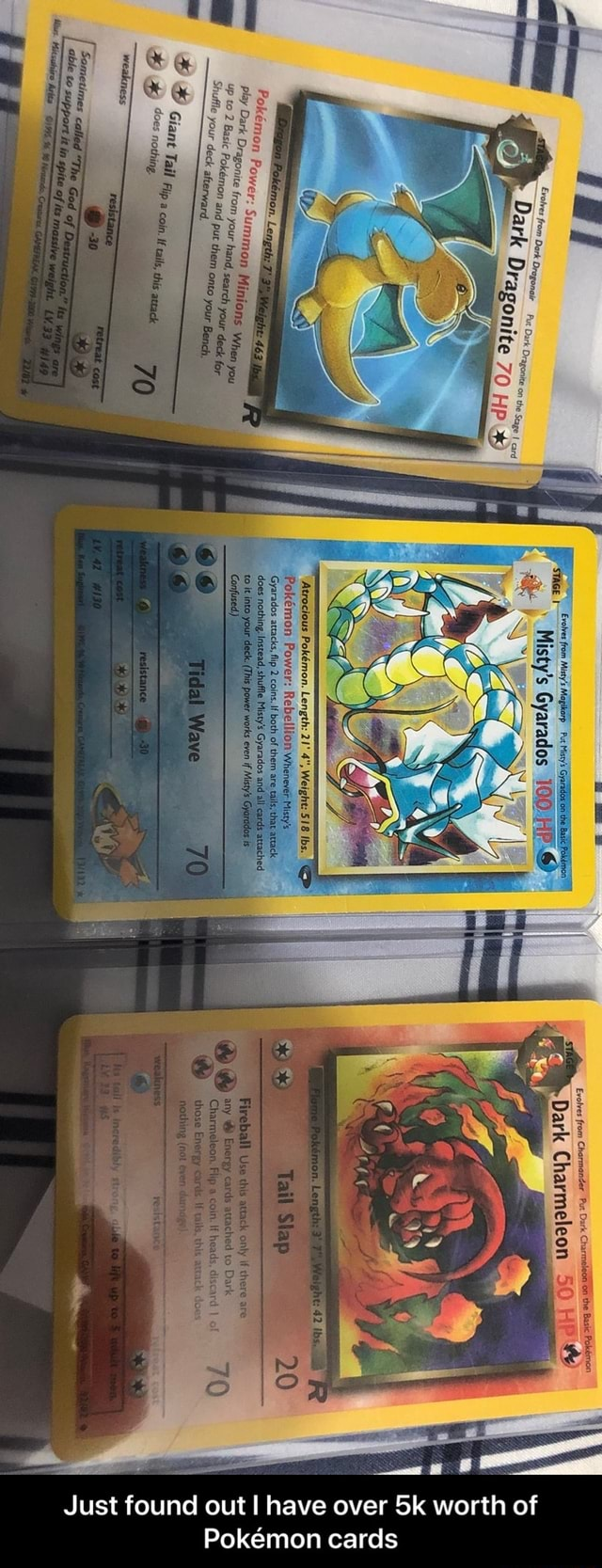 Your hand, Shufle deck your Pokmmon Summ, Dark Dragonite Power ark HP Dragonite Dragonite Wewe 100 HP Evolves from Charmander Put Dark CharmeleSi6a the the Basic Pokemon Dark Charmeleon 50 HE 20 Just found out have over worth of Pokemon cards Just found out I have over 5k worth of Pokemon cards meme