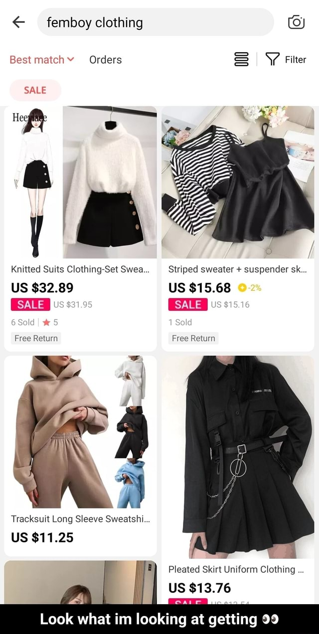 Best matchY Orders I Filter SALE Hee O I Knitted Suits Clothing Set Swea Striped sweater suspender sk US $32.89 US $15.68 2% SALE US $81.95 SALE US $15.16 6 Sold I 1 Sold Free Return Free Return Tracksuit Long Sleeve Sweetshil US $11.25 I B Pleated Skirt Uniform Clothing US Look what im looking at at at at getting 99 Look what im looking at getting memes