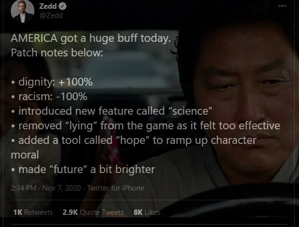 Ga AMERICA got a huge buff today. Patch notes below dignity 4100% * racism 100% introduced new feature called science removed lying from the game as it felt too effective added a tool called hope to ramp up character moral * made future a bit brighter 234 PM Nov 7, 20 Twitter for iPhone memes