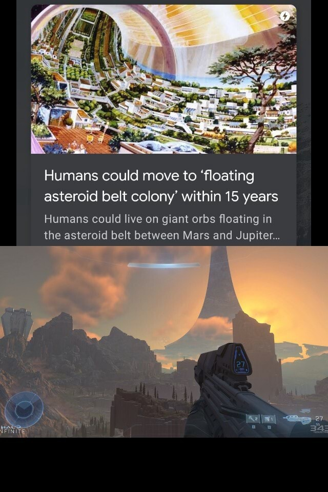 Humans could move to floating asteroid belt colony within 15 years Humans could live on giant orbs floating in the asteroid belt between Mars and Jupiter 34 meme