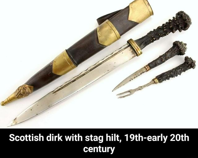 Scottish dirk with stag hilt, 19th early 20th century Scottish dirk with stag hilt, 19th early 20th century meme