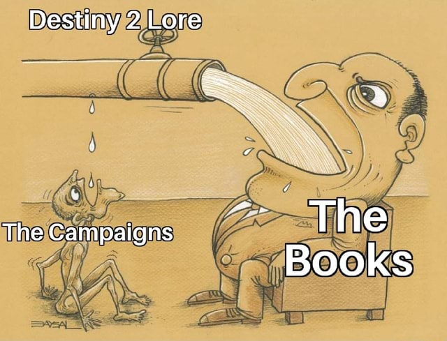 Destiny 2 Lore The The campaigns Books memes