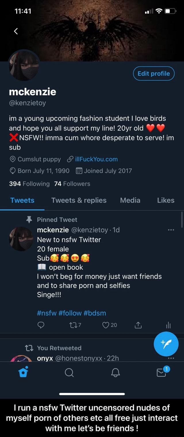 Mckenzie kenzietoy profile im a young upcoming fashion student I love birds and hope you all support my line 20yr old NSFW  imma cum whore desperate to serve im sub Born July 11, 1990 Joined July 2017 Cumslut puppy 394 Following 74 Followers Tweets Tweets  and  replies Media Likes Pinned Tweet mckenzie kenzietoy New to nsfw Twitter 20 female Sub BE open book I won't beg for money just want friends and to share porn and selfies Singe  nsfw follow bdsm 19 20 na il TL You Retweeted onyx honestonyxx a Q Q ing run a nsfw Twitter uncensored nudes of myself porn of others etc all free just interact with me let's be friends   I run a nsfw Twitter uncensored nudes of myself porn of others etc all free just interact with me let's be friends meme