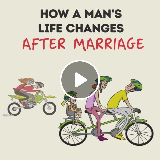 How a man's life changes after marriage, man, life changes after marriage, funny, family, bicycle, television, car, travel