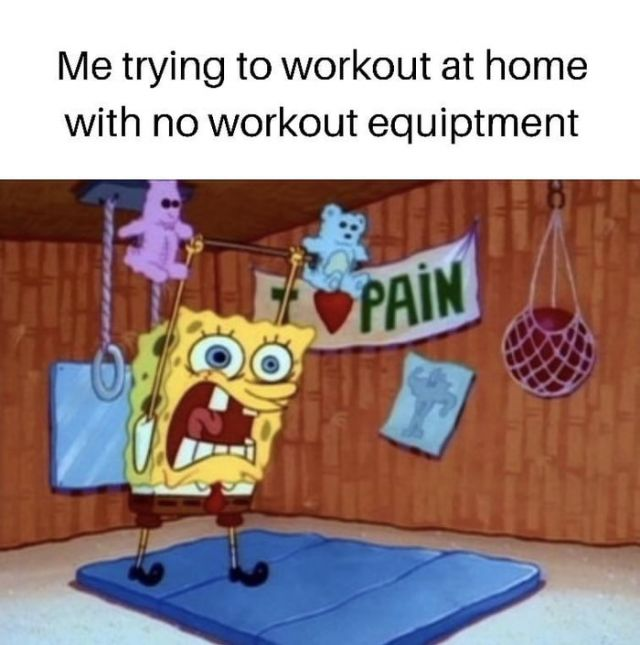 Workout at home meme