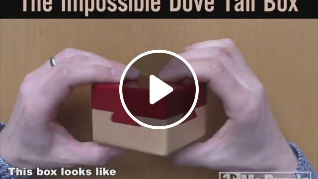 The Impossible Dove Tail Box